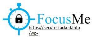 FocusMe 7.2.7.5 Crack 2021