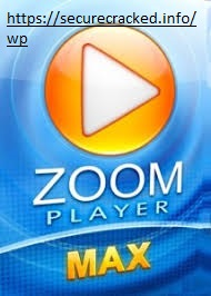Zoom Player MAX 16.0 Crack